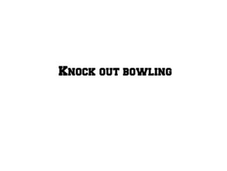 Knockout bowling 3D