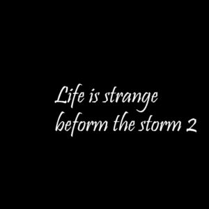 Life is strange before the storm episode 2 & 3 review: